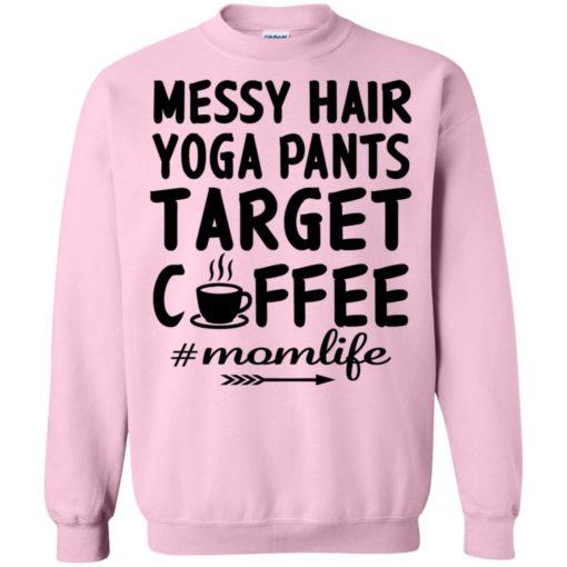 Gift for yoga mom messy hair yoga pants target coffee sweatshirt