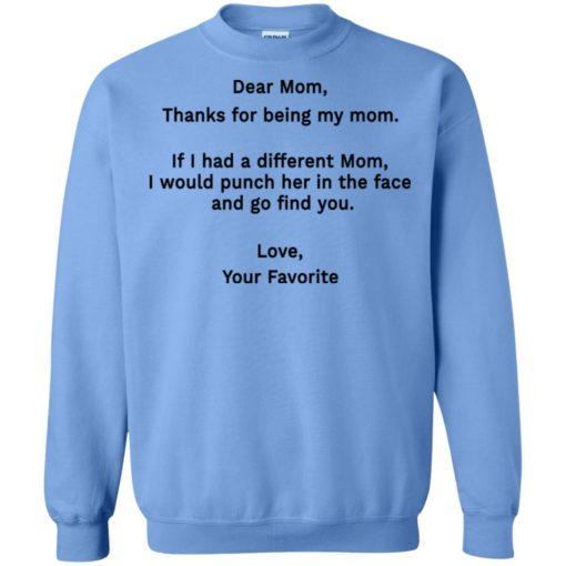 Funny dear mom punch in the face coffee mug sweatshirt