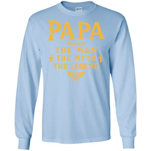 Papa the man myth the legend gift for gaming papa grandpa daddy long sleeve