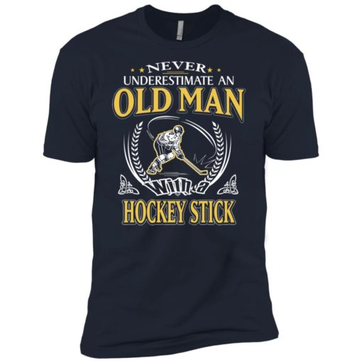 Never underestimate an old man with hockey stick premium t-shirt