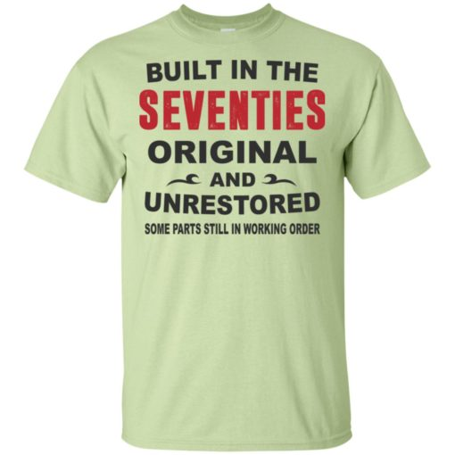 Built in the seventies original and unrestored 70s funny birthday gift t-shirt