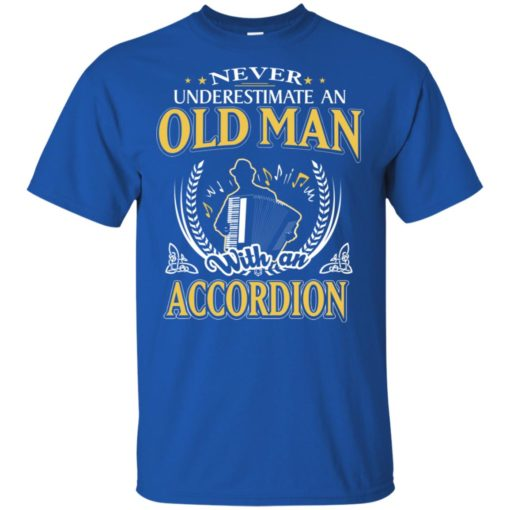 Never underestimate an old man with accordion t-shirt