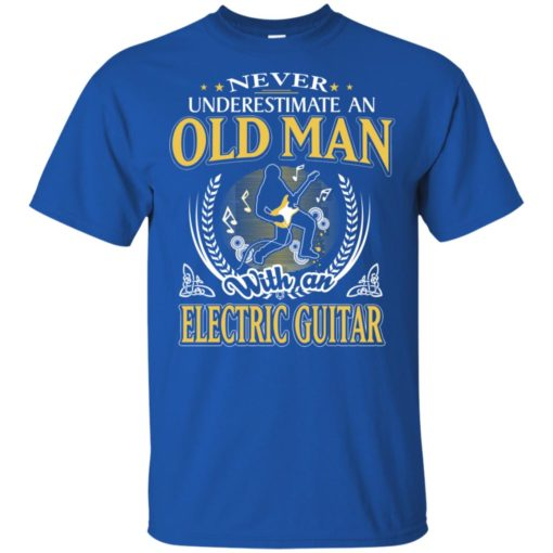 Never underestimate an old man with electric guitar t-shirt