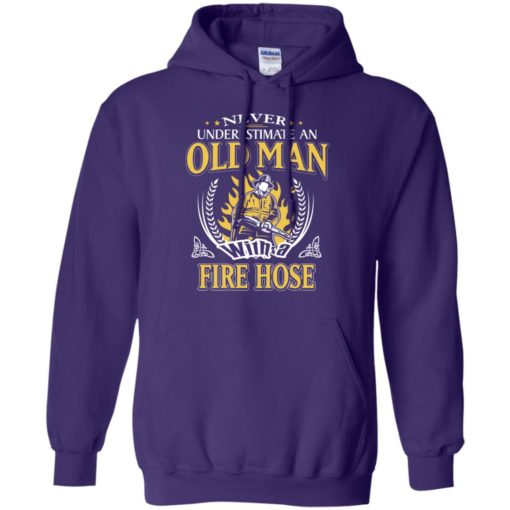 Never underestimate an old man with fire hose hoodie