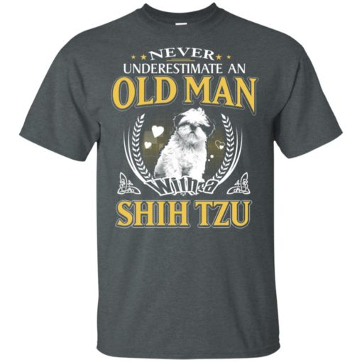 Never underestimate an old man with shih tzu t-shirt