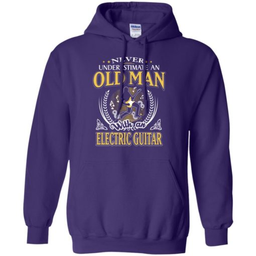Never underestimate an old man with electric guitar hoodie