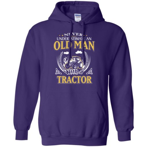 Never underestimate an old man with tractor hoodie