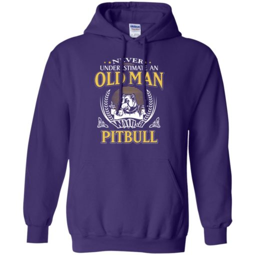 Never underestimate an old man with pitbull hoodie