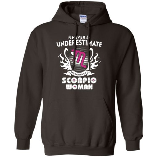 Never underestimate the power of scorpio woman hoodie