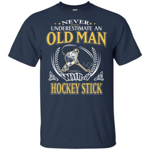 Never underestimate an old man with hockey stick t-shirt