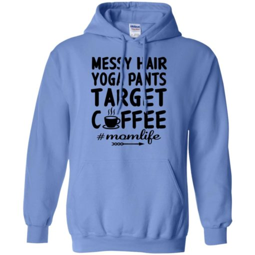 Gift for yoga mom messy hair yoga pants target coffee hoodie