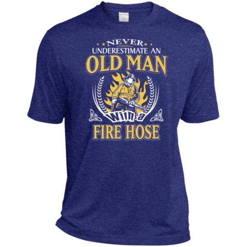Never underestimate an old man with fire hose sport t-shirt