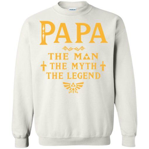 Papa the man myth the legend gift for gaming papa grandpa daddy sweatshirt