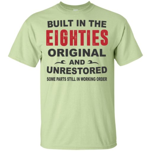 Built in the eighties original and unrestored 80s funny birthday gift t-shirt