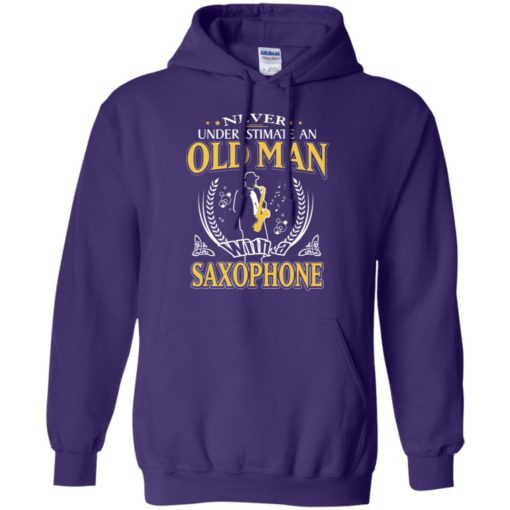 Never underestimate an old man with saxophone hoodie