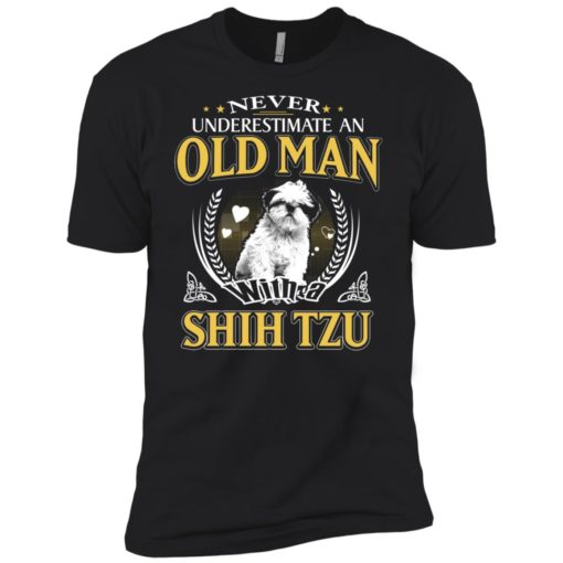 Never underestimate an old man with shih tzu premium t-shirt