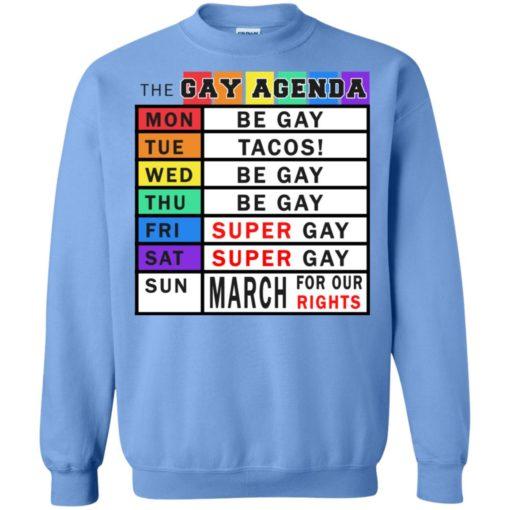 Gay days of the week agenda funny gift sweatshirt