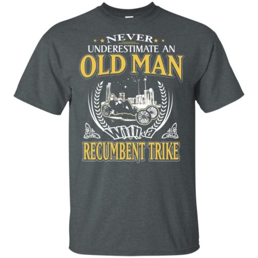 Never underestimate an old man with recumbent trike t-shirt
