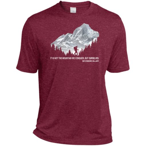 It is not the mountain we conquer but ourselves hiking sport t-shirt