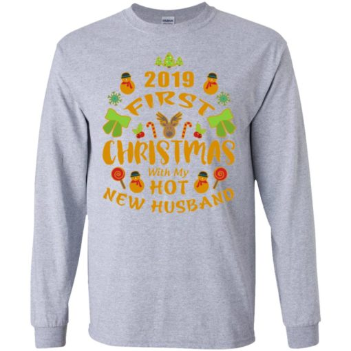 2019 first christmas with my new husband long sleeve