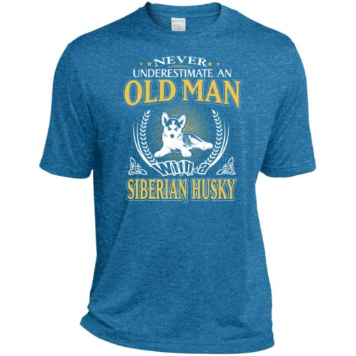 Never underestimate an old man with siberian husky sport t-shirt