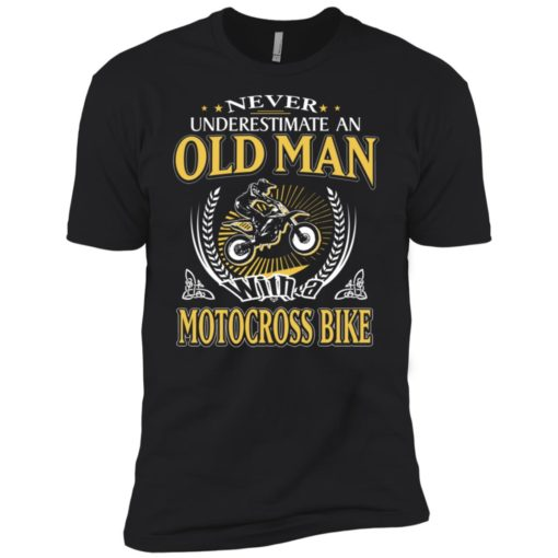 Never underestimate an old man with motocross bike premium t-shirt