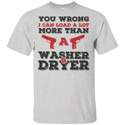 I can load more than a washer dryer t-shirt