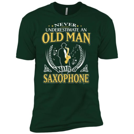 Never underestimate an old man with saxophone premium t-shirt