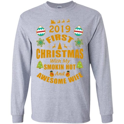 2019 first christmas with my new wife long sleeve