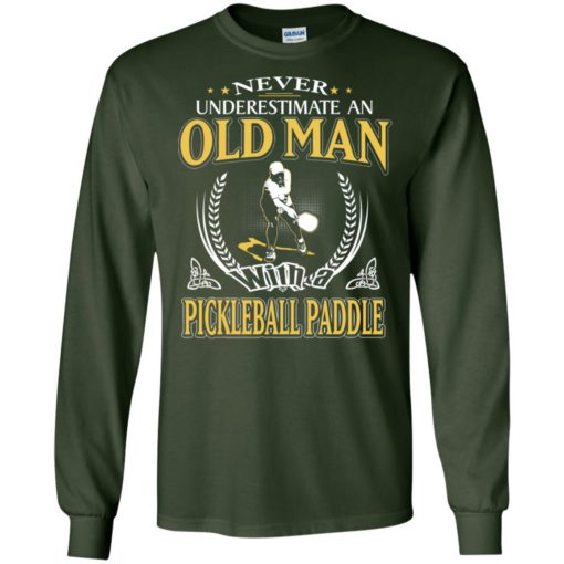 Never underestimate an old man with pickleball long sleeve