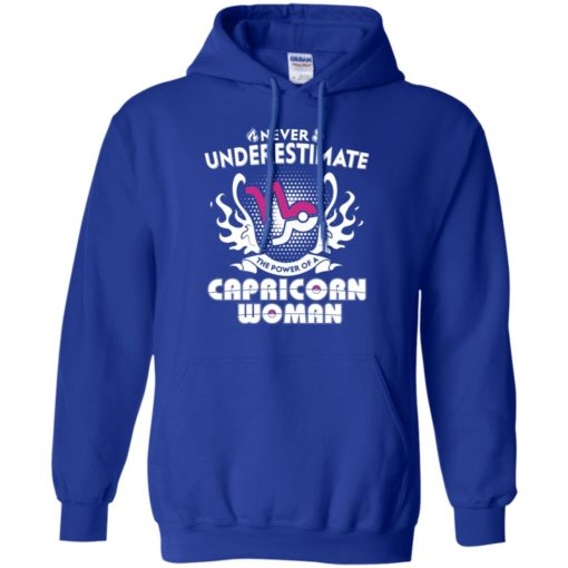 Never underestimate the power of capricorn woman hoodie