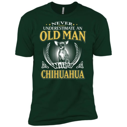 Never underestimate an old man with chihuahua premium t-shirt