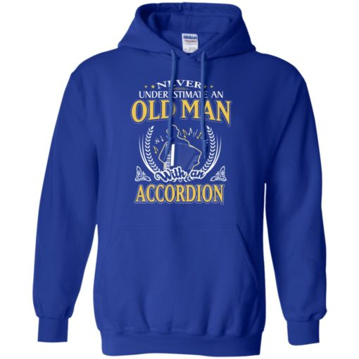 Never underestimate an old man with accordion hoodie