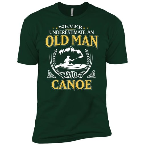 Never underestimate an old man with canoe premium t-shirt