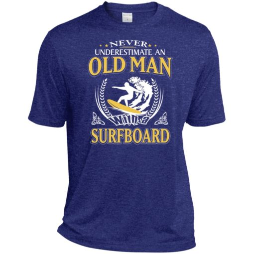 Never underestimate an old man with surfboard sport t-shirt