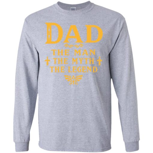 Dad the man myth the legend gaming dad best gift for gamers long sleeve