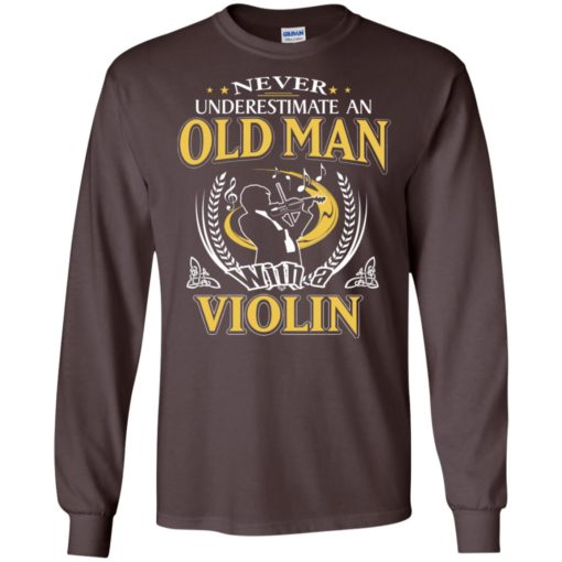 Never underestimate an old man with violin long sleeve