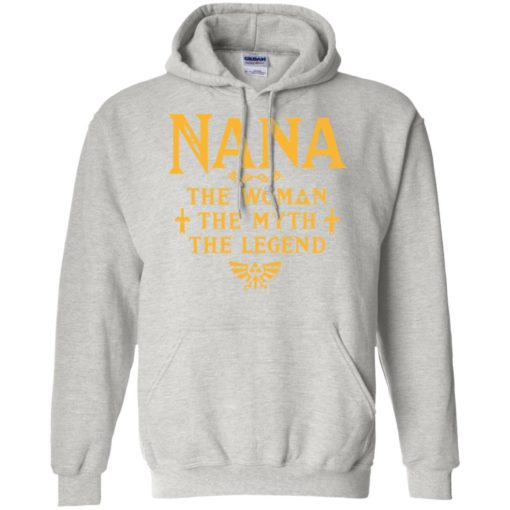 Gift ideas for mother's day – nana woman myth legend hoodie