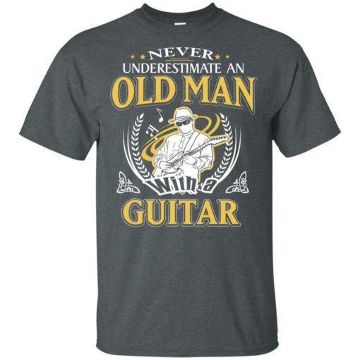 Never underestimate an old man with guitar t-shirt
