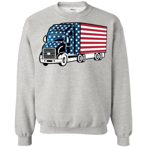 American trucker gift perfect gift for a truck driver sweatshirt