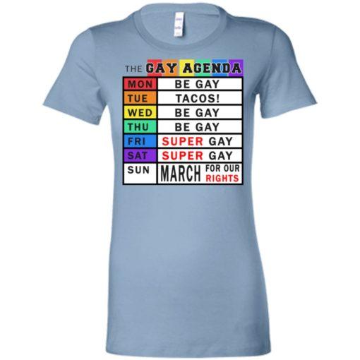 Gay days of the week agenda funny gift women tee