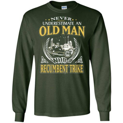 Never underestimate an old man with recumbent trike long sleeve