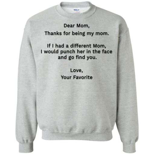 Funny dear mom punch in the face coffee mug sweatshirt