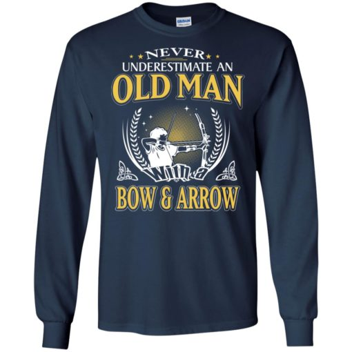 Never underestimate an old man with bow & arrow long sleeve