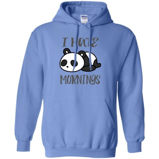 Panda lover gift i hate mornings funny hoodie