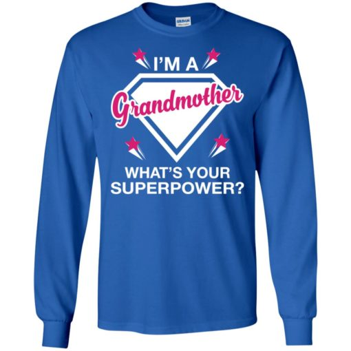 I'm grandmother what is your super power gift for mother long sleeve