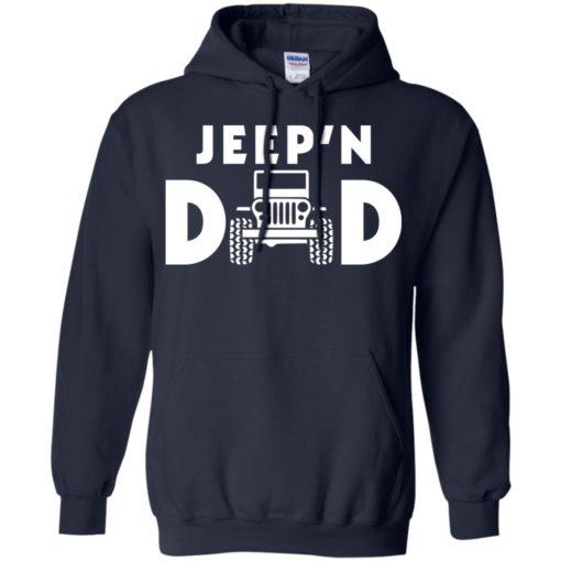 Jeepin dad hoodie