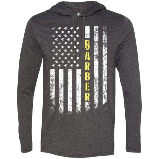 Proud barber miracle job title american flag long sleeve hoodie