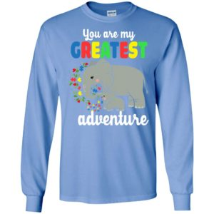 Elephant you are my greatest adventure autism long sleeve