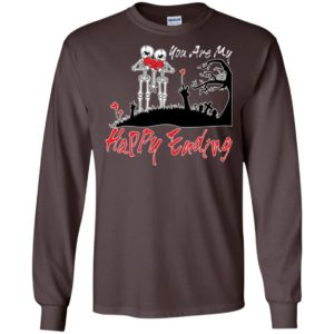 You are my happy ending long sleeve